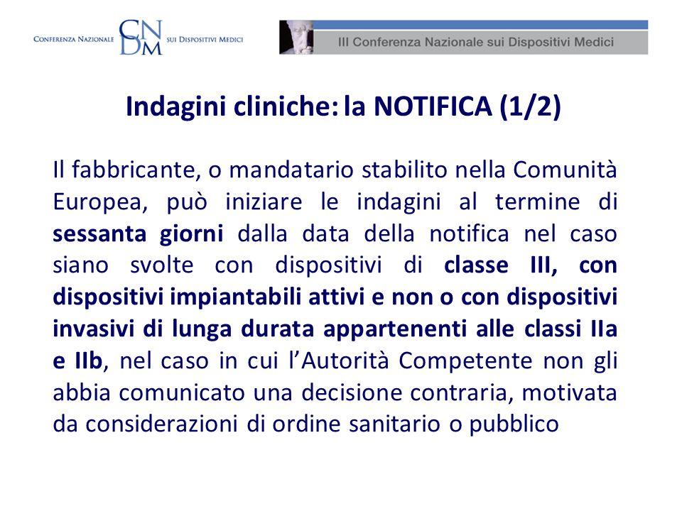 Indagini cliniche: la NOTIFICA (1/2)