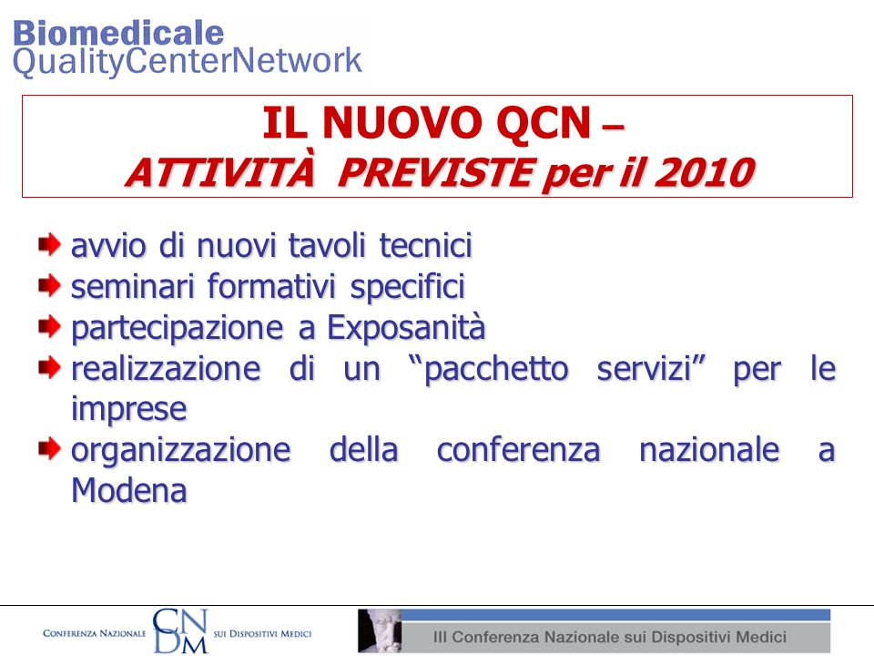 IL NUOVO QCN – ATTIVITÀ PREVISTE per il 2010