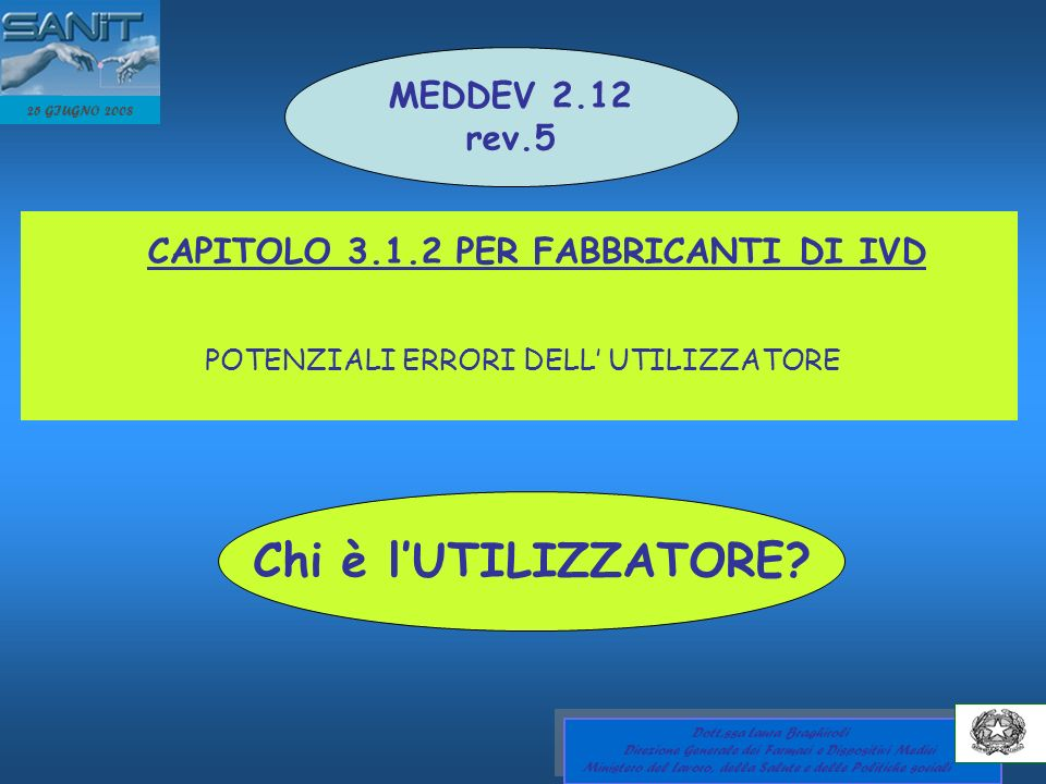 Chi è l'UTILIZZATORE MEDDEV 2.12 rev.5