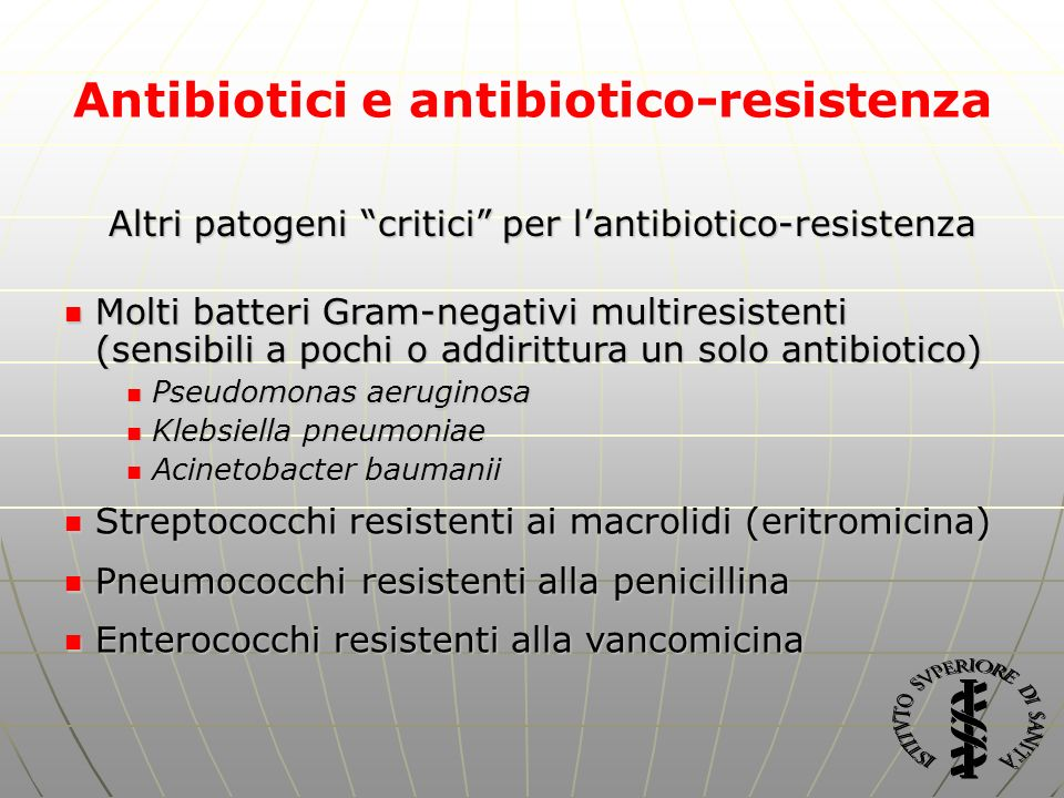 Antibiotici e antibiotico-resistenza