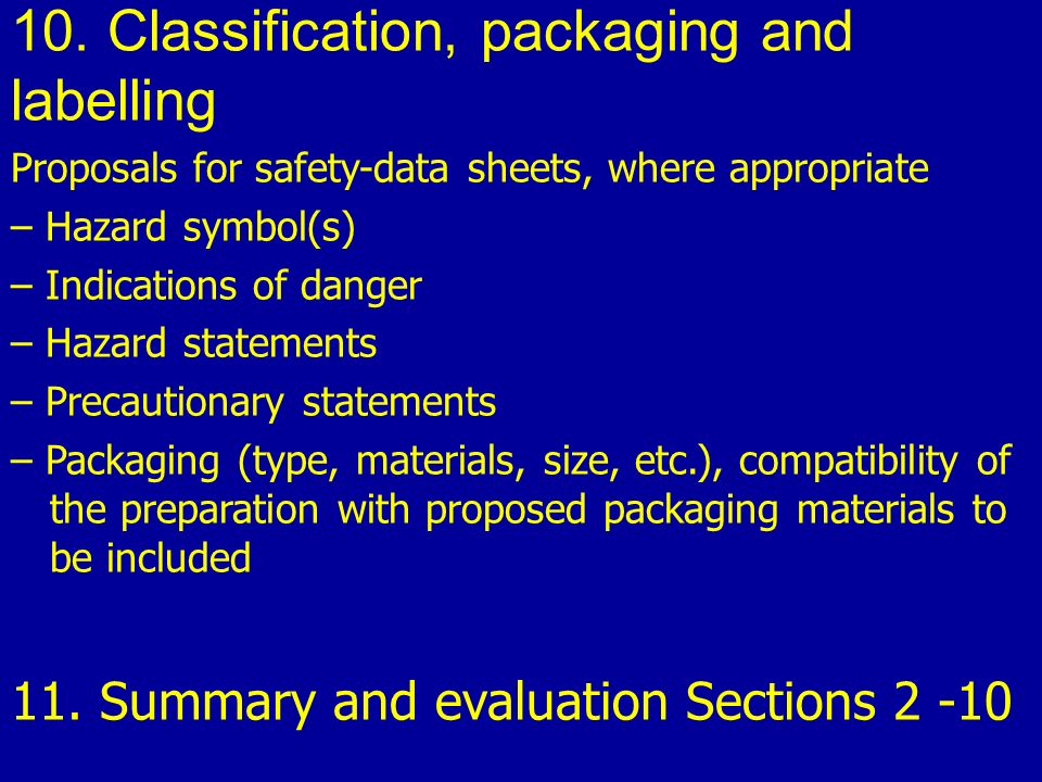 10. Classification, packaging and labelling