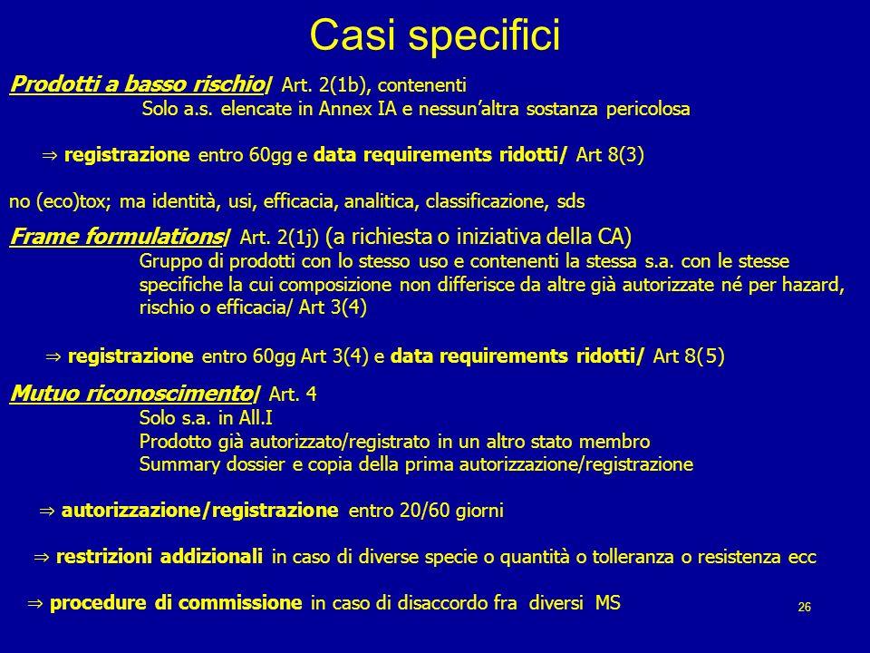 Casi specifici Prodotti a basso rischio/ Art. 2(1b), contenenti