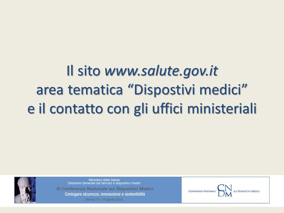Il sito www.salute.gov.it area tematica Dispostivi medici e il contatto con gli uffici ministeriali