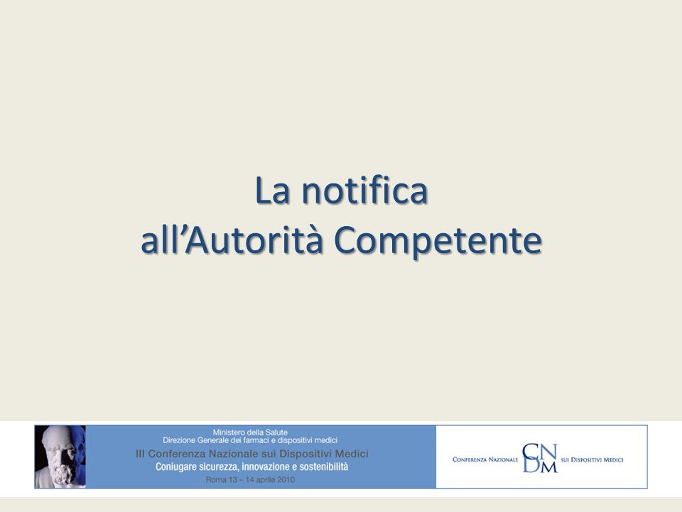 La notifica all'Autorità Competente