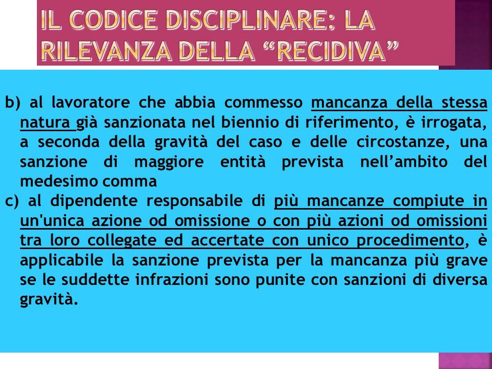 Il codice disciplinare: la rilevanza della recidiva