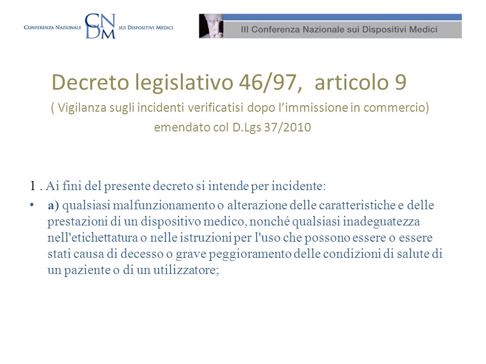 Decreto legislativo 46/97, articolo 9