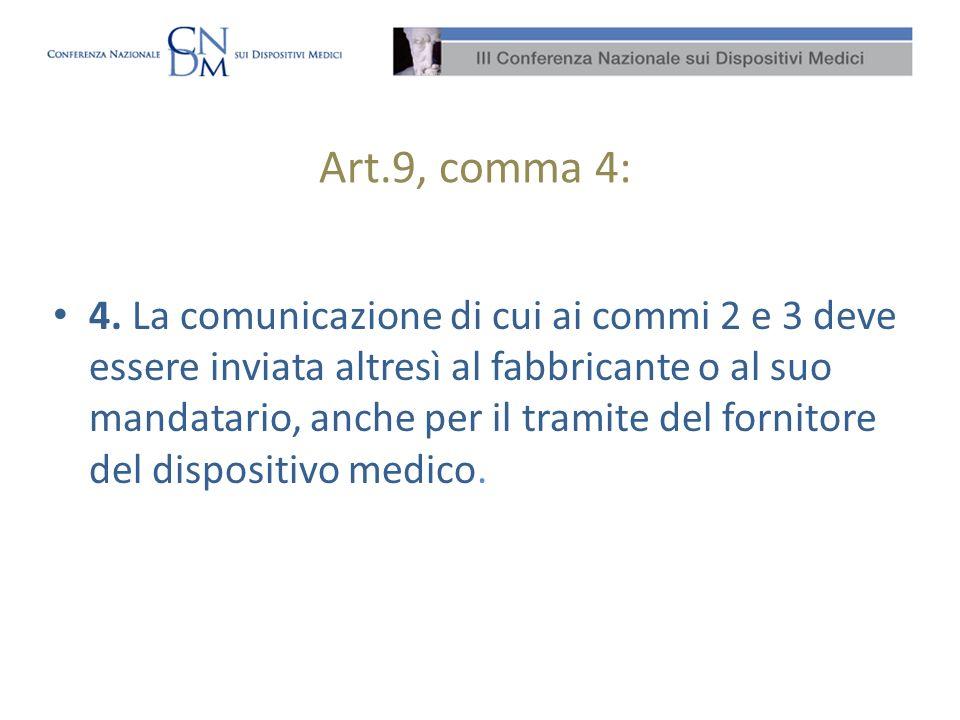 Art.9, comma 4: