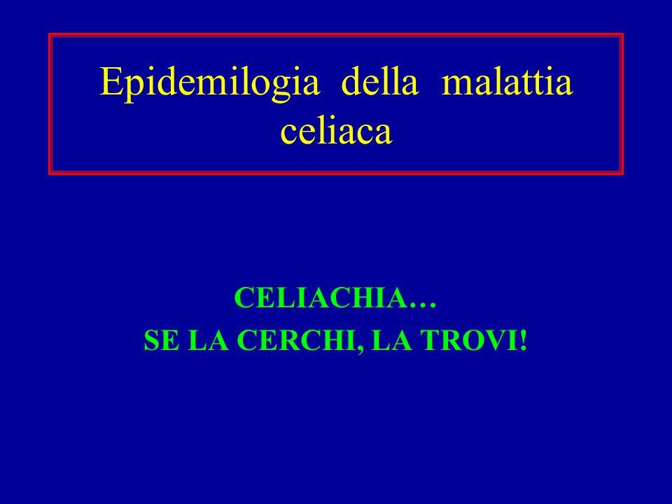 Epidemilogia della malattia celiaca