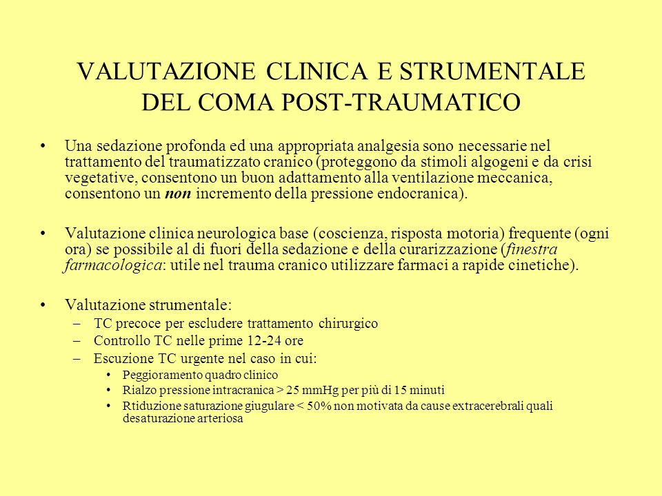 VALUTAZIONE CLINICA E STRUMENTALE DEL COMA POST-TRAUMATICO