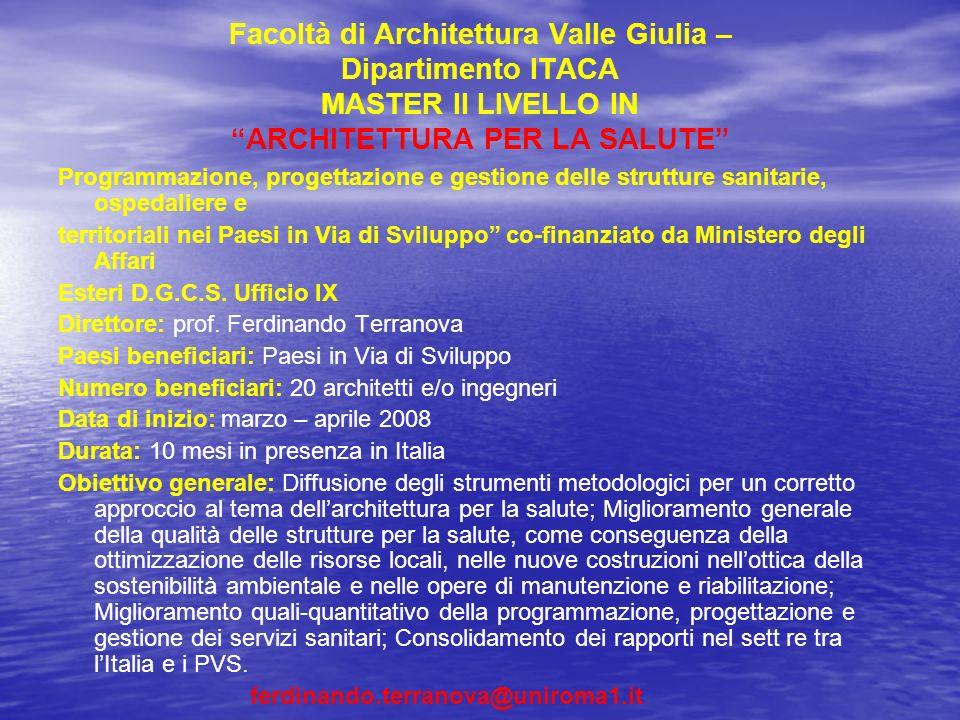 Facoltà di Architettura Valle Giulia – Dipartimento ITACA MASTER II LIVELLO IN ARCHITETTURA PER LA SALUTE