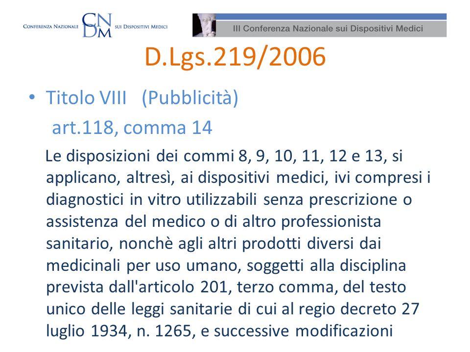 D.Lgs.219/2006 Titolo VIII (Pubblicità) art.118, comma 14
