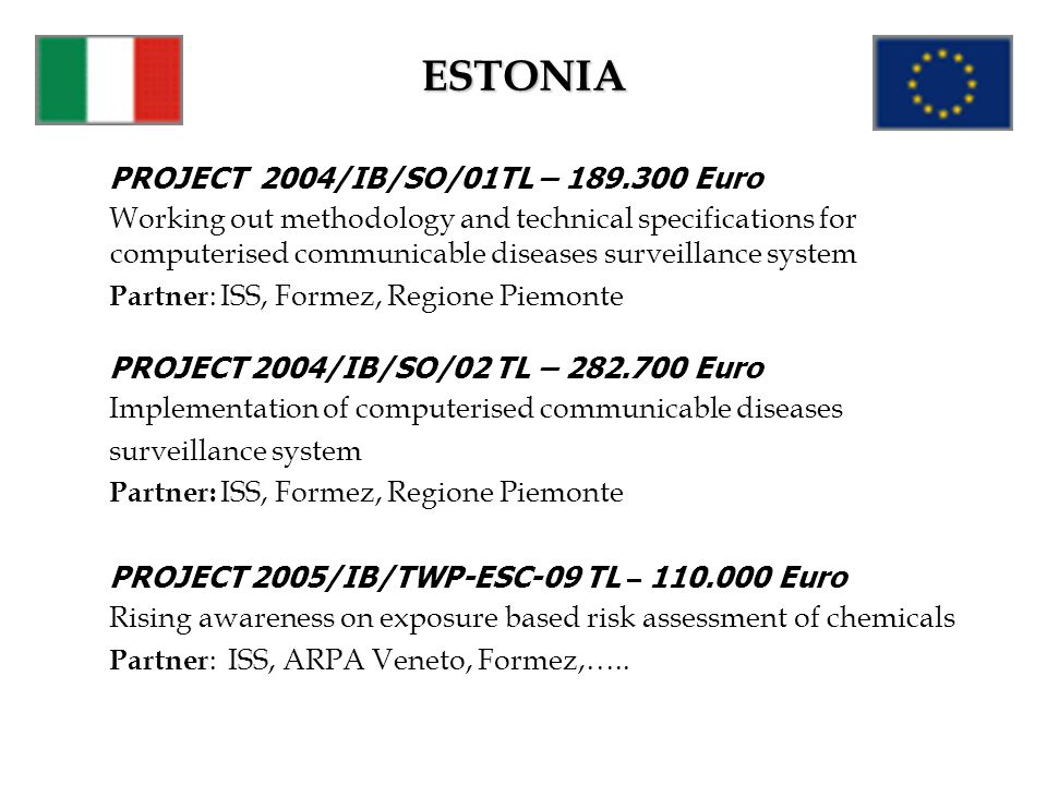 ESTONIA PROJECT 2004/IB/SO/01TL – 189.300 Euro