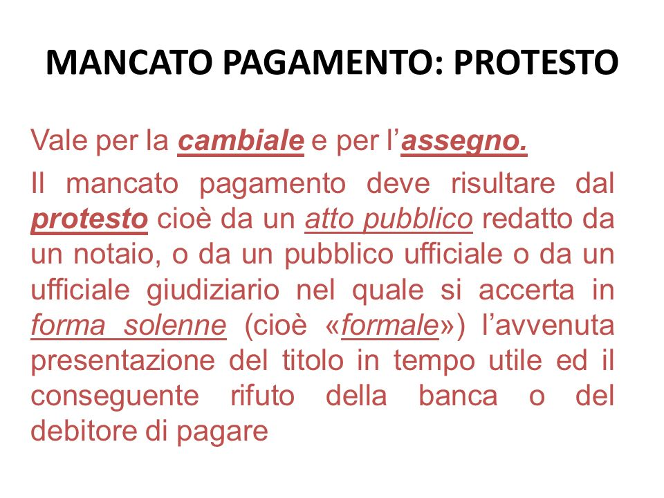 MANCATO PAGAMENTO: PROTESTO