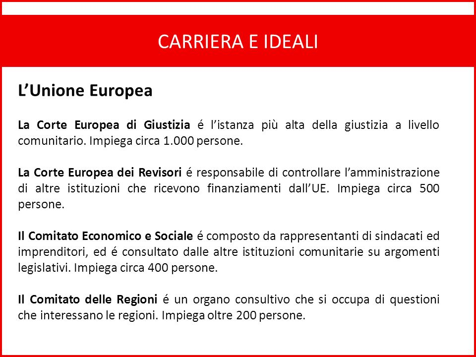 CARRIERA E IDEALI L'Unione Europea