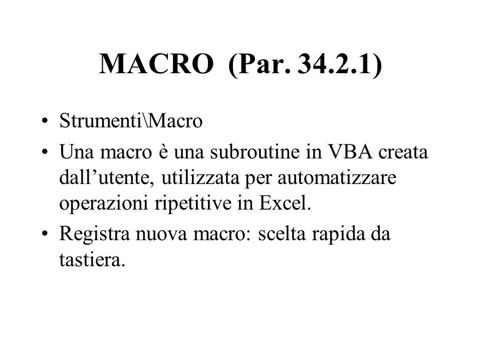 MACRO (Par. 34.2.1) Strumenti\Macro