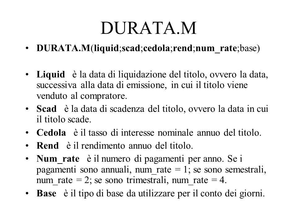 DURATA.M DURATA.M(liquid;scad;cedola;rend;num_rate;base)
