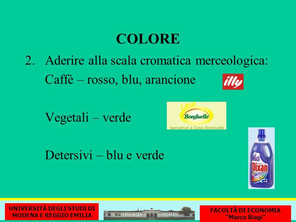 COLORE Aderire alla scala cromatica merceologica: