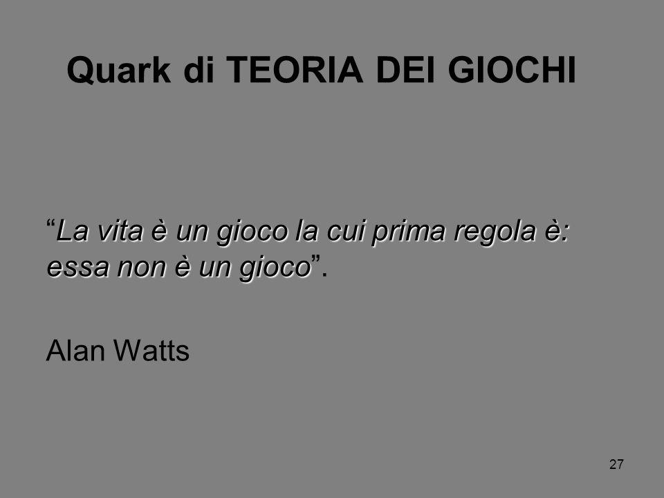Quark di TEORIA DEI GIOCHI