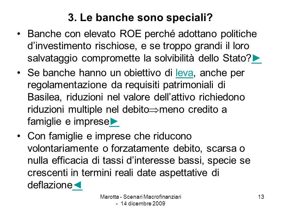3. Le banche sono speciali