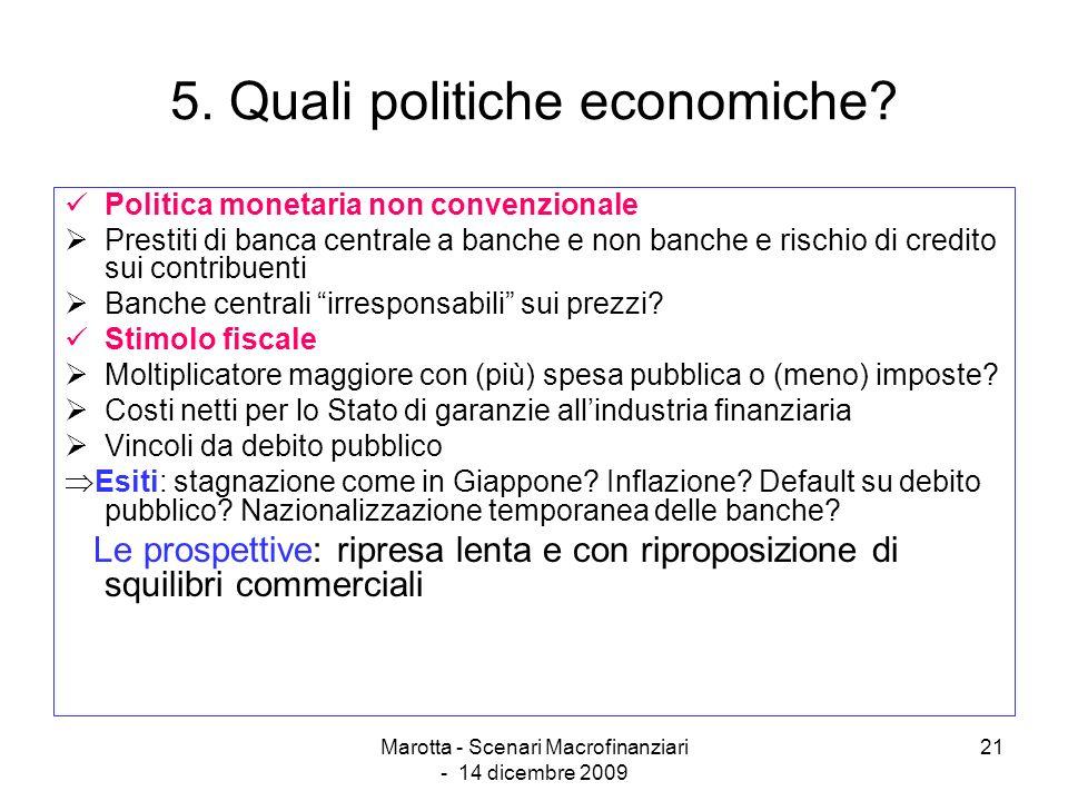 5. Quali politiche economiche