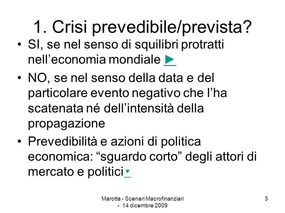 1. Crisi prevedibile/prevista