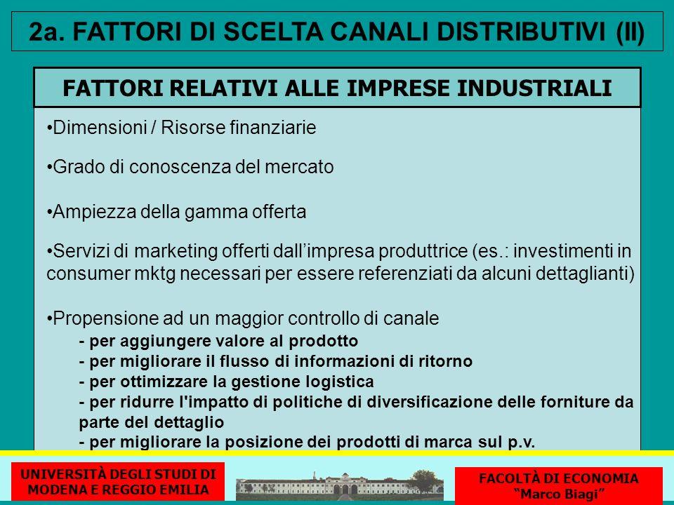 2a. FATTORI DI SCELTA CANALI DISTRIBUTIVI (II)