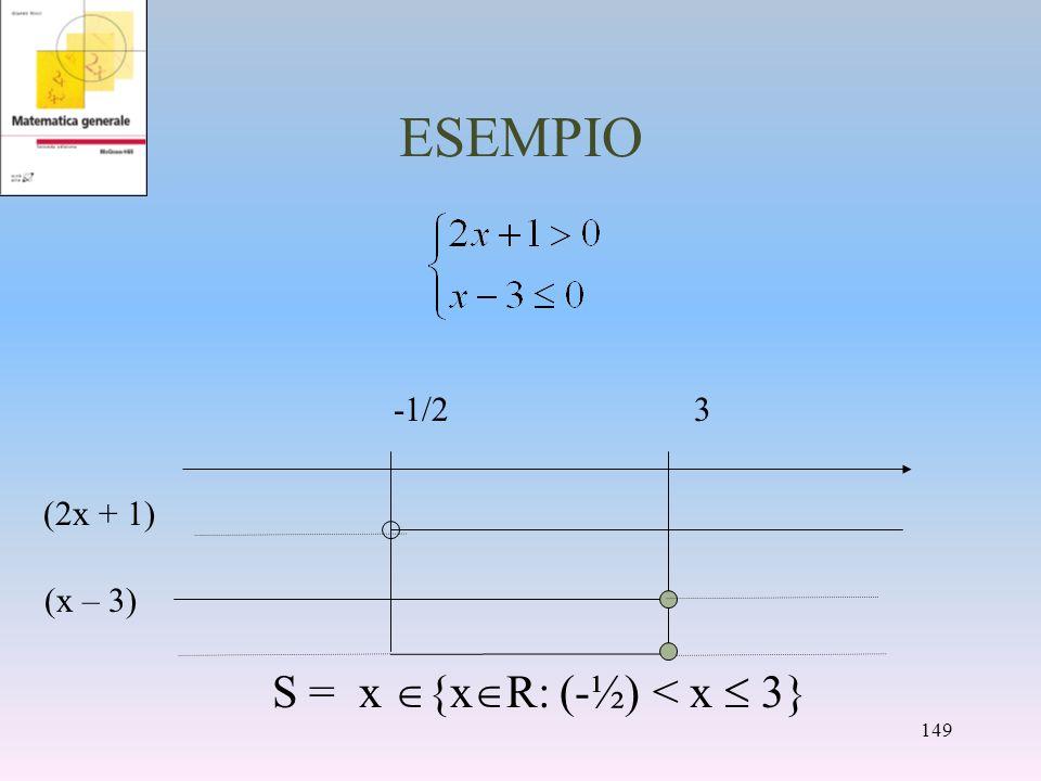 S = x {xR: (-½) < x  3}