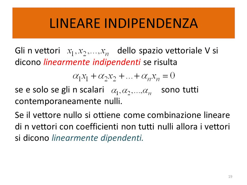 LINEARE INDIPENDENZA