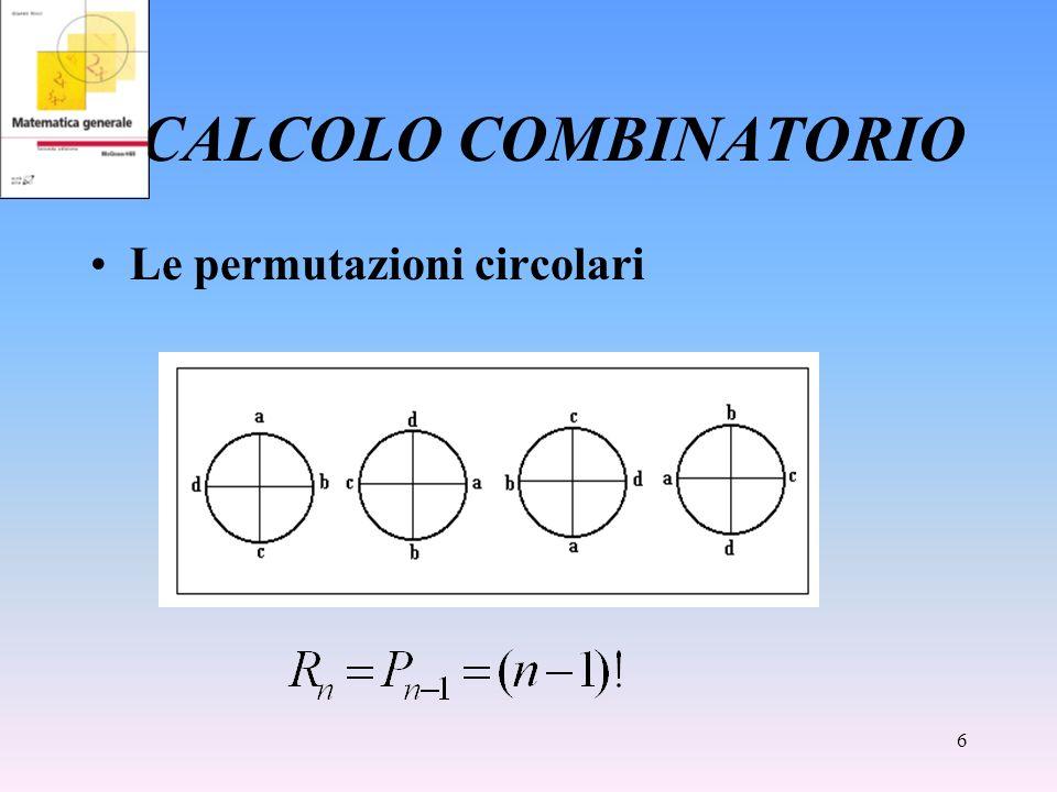 CALCOLO COMBINATORIO Le permutazioni circolari