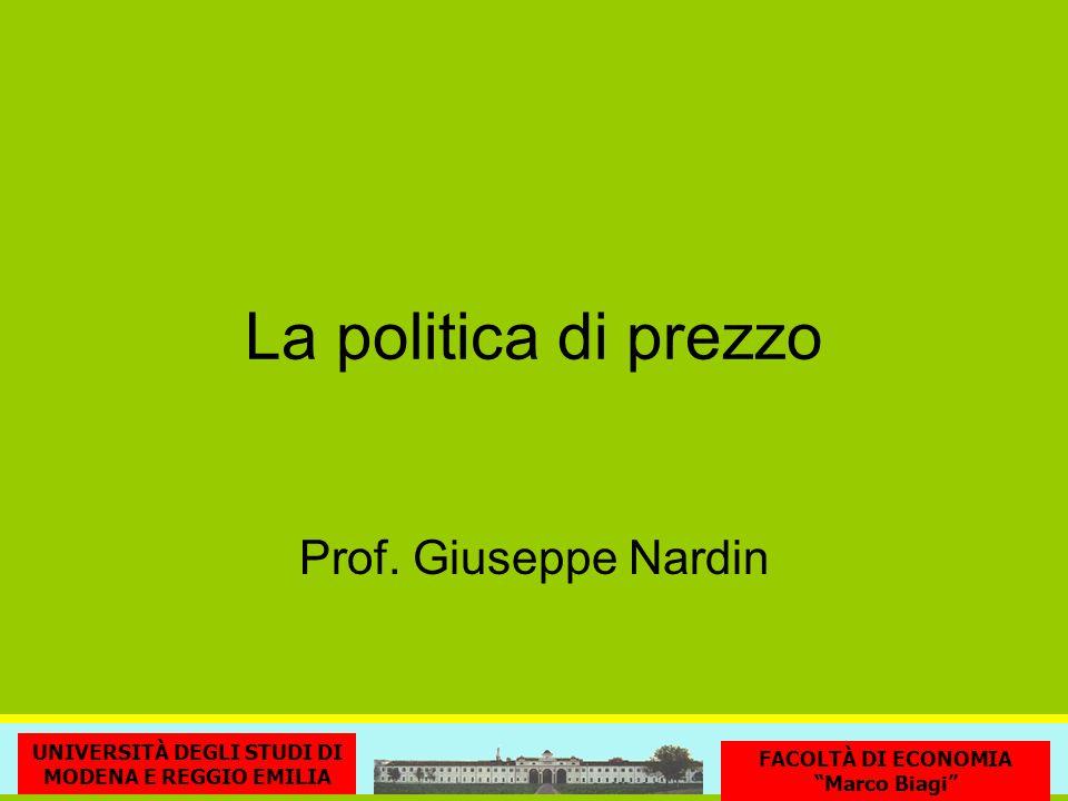 La politica di prezzo Prof. Giuseppe Nardin