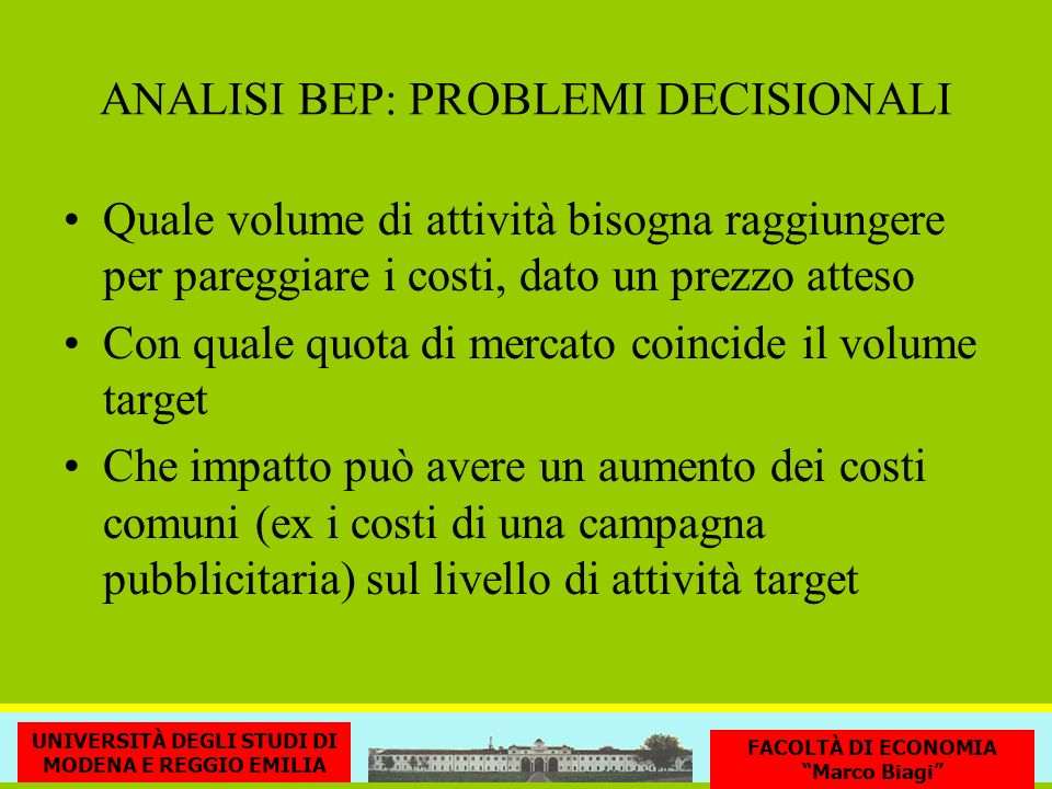 ANALISI BEP: PROBLEMI DECISIONALI