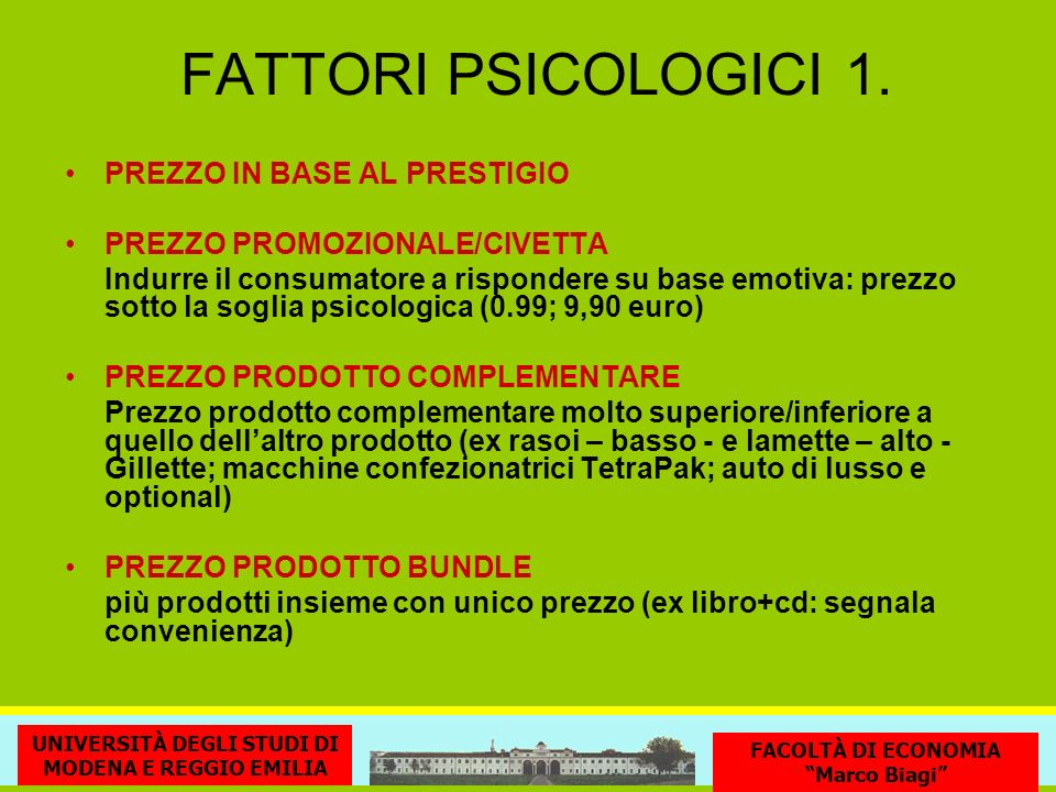 FATTORI PSICOLOGICI 1. PREZZO IN BASE AL PRESTIGIO