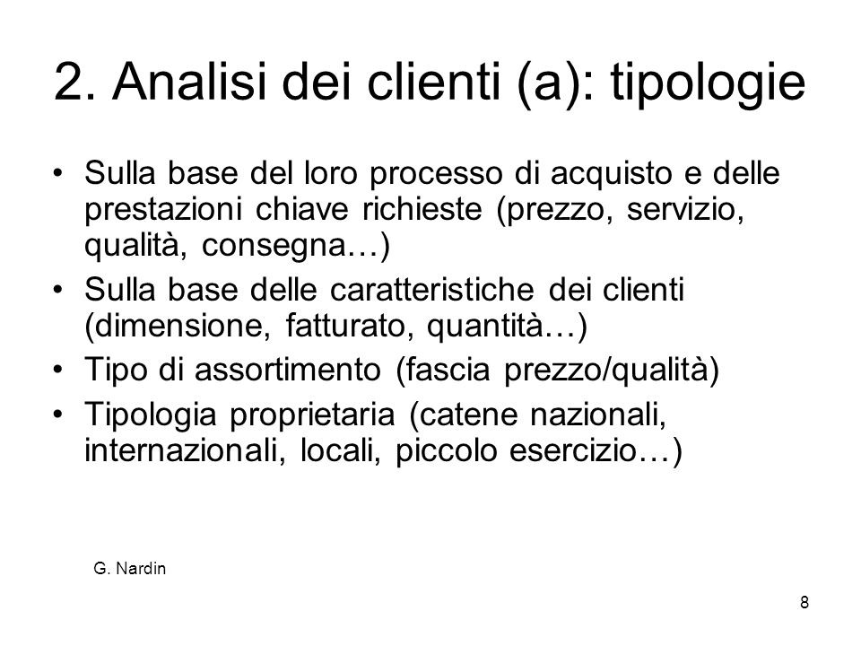 2. Analisi dei clienti (a): tipologie