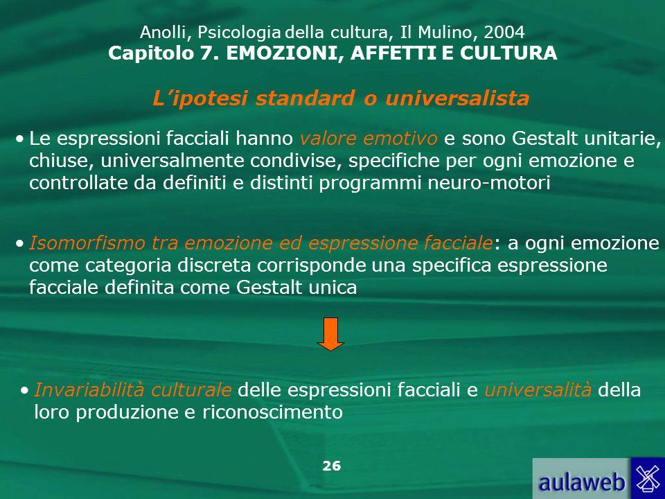 L'ipotesi standard o universalista