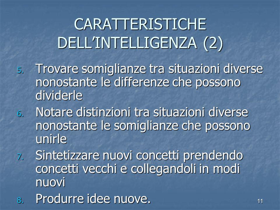 CARATTERISTICHE DELL'INTELLIGENZA (2)