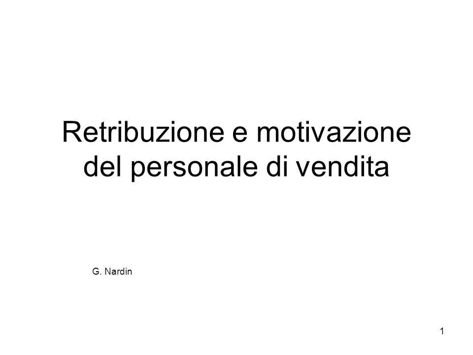 Retribuzione e motivazione del personale di vendita