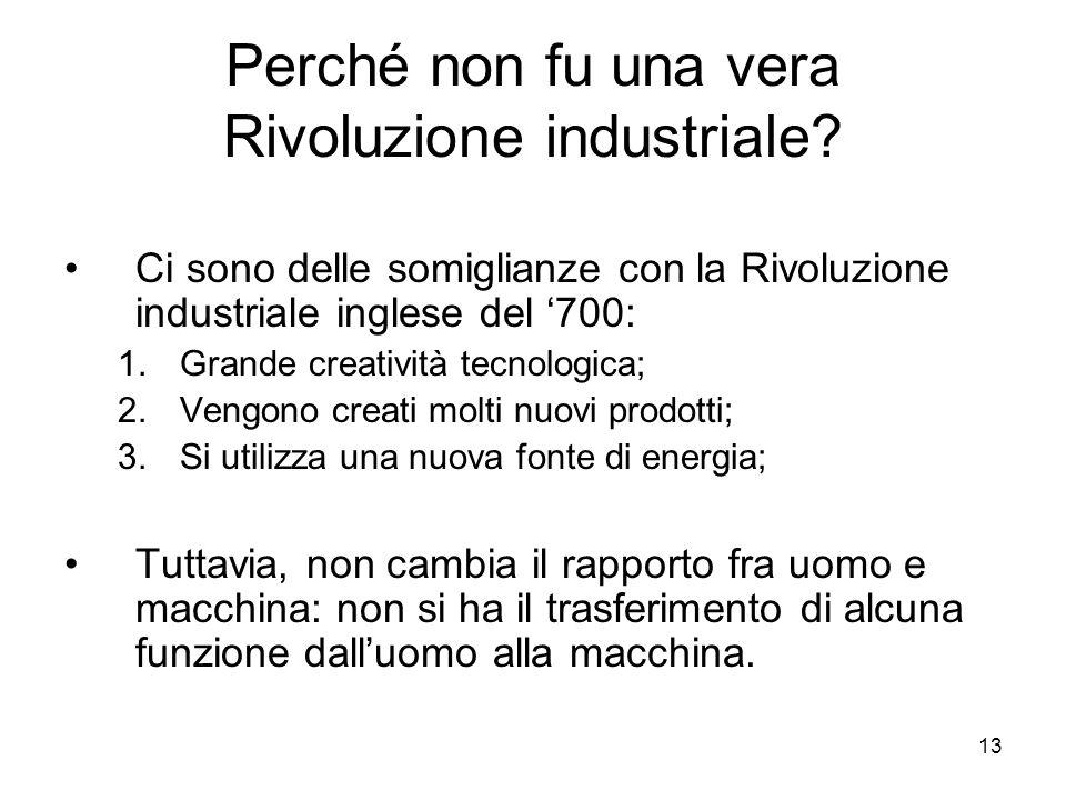 Perché non fu una vera Rivoluzione industriale