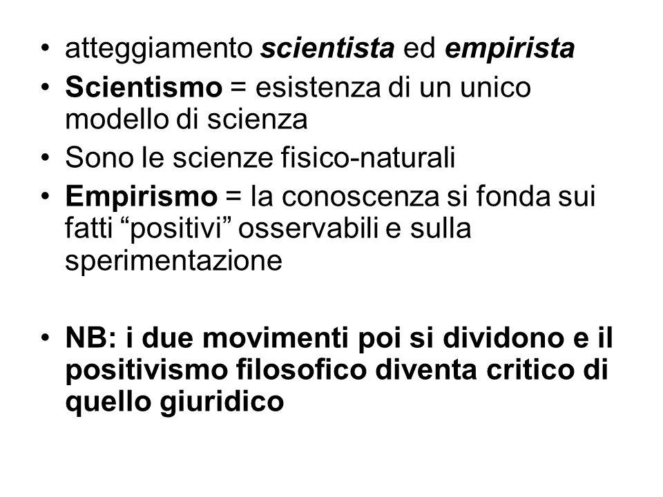 atteggiamento scientista ed empirista