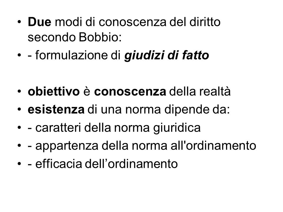 Due modi di conoscenza del diritto secondo Bobbio: