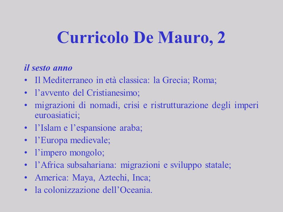 Curricolo De Mauro, 2 il sesto anno