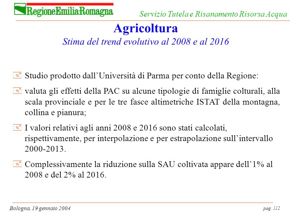 Agricoltura Stima del trend evolutivo al 2008 e al 2016