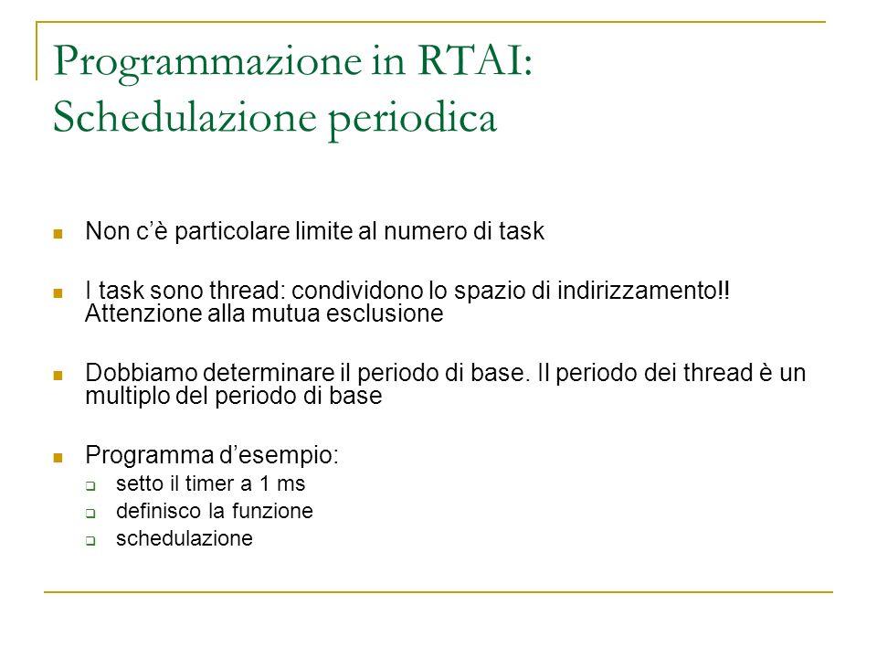 Programmazione in RTAI: Schedulazione periodica
