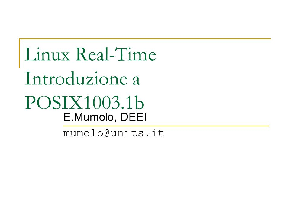 Linux Real-Time Introduzione a POSIX1003.1b