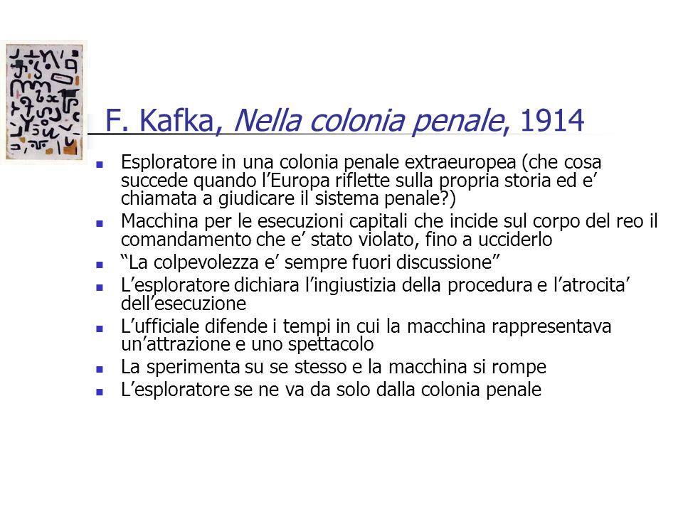 F. Kafka, Nella colonia penale, 1914