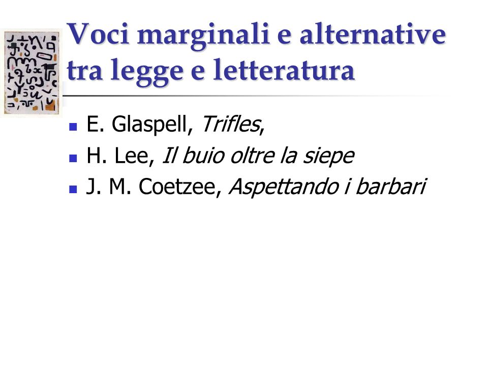 Voci marginali e alternative tra legge e letteratura