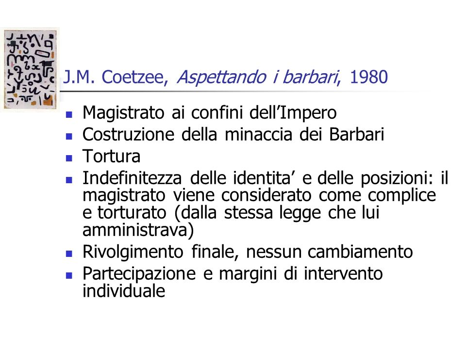 J.M. Coetzee, Aspettando i barbari, 1980