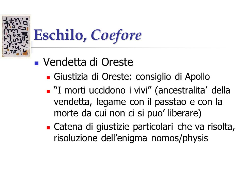 Eschilo, Coefore Vendetta di Oreste