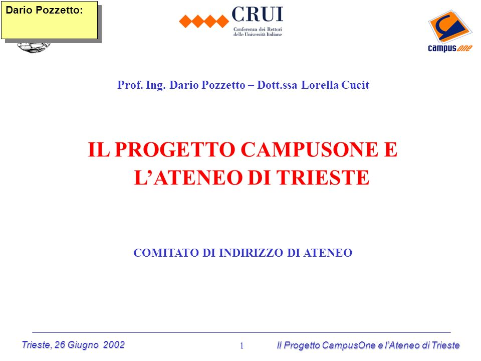 IL PROGETTO CAMPUSONE E L'ATENEO DI TRIESTE