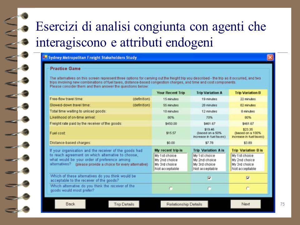 Esercizi di analisi congiunta con agenti che interagiscono e attributi endogeni