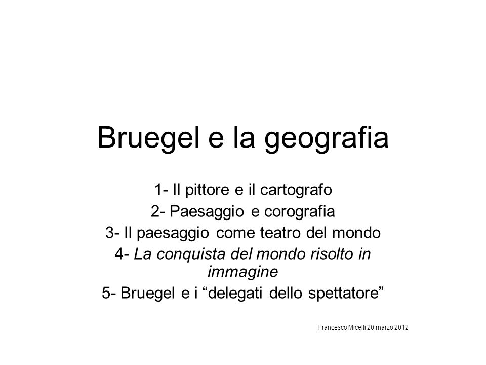 Bruegel e la geografia 1- Il pittore e il cartografo
